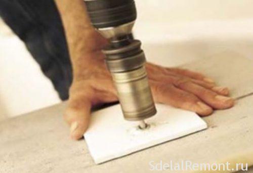 Как и чем сверлить плитку